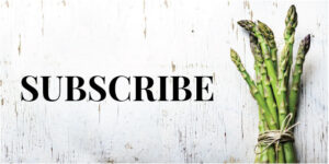 Subscribe sign with Asparagus spears